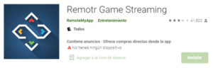 Descargar Emulador Remotr Game Streaming para android
